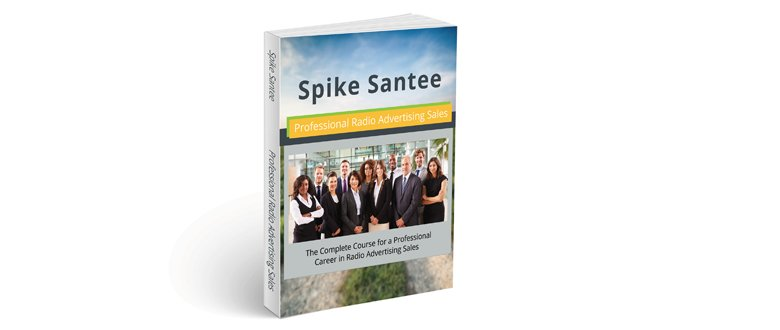 Spike Santee Publishes Professional Radio Advertising Sales Textbook